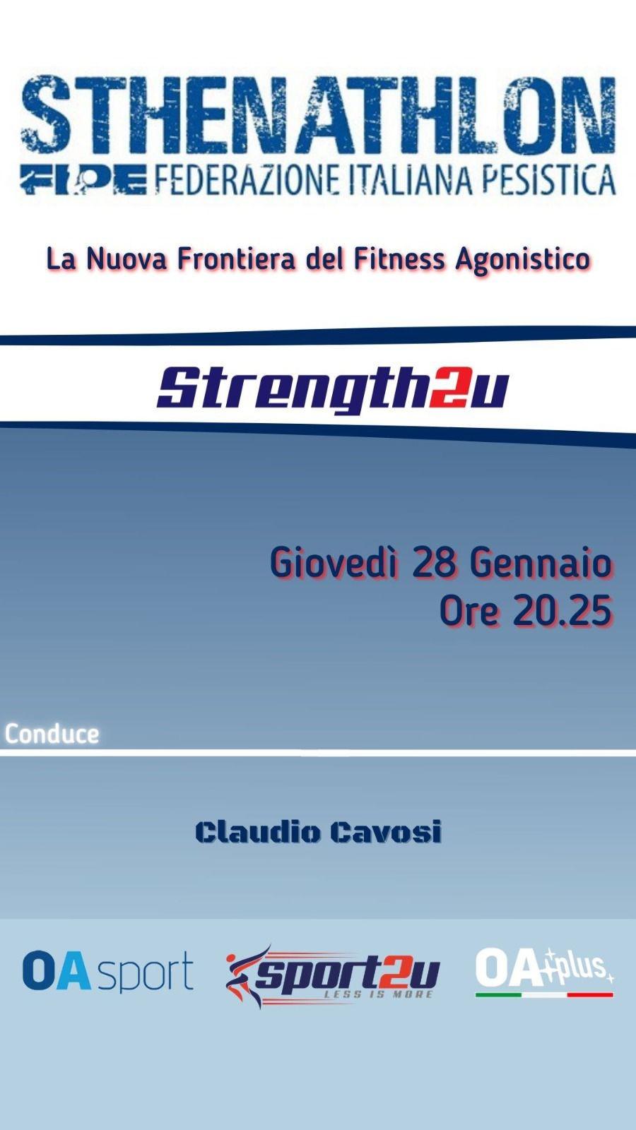 Nuova puntata di Strength2U in onda giovedì 27 gennaio alle 20.25 dedicata allo #sthenathlon